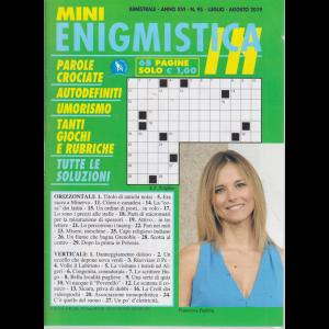 Mini Enigmistica In - n. 95 - bimestrale - luglio - agosto 2019 - 68 pagine