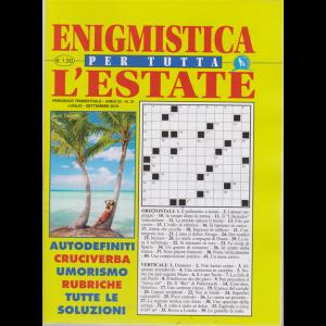 Enigmistica Per Tutta l'estate - n. 31 - trimestrale - luglio - settembre 2019
