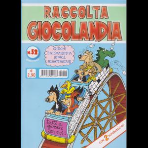 Raccolta Giocolandia - n. 52 - bimestrale - marzo - aprile 2019