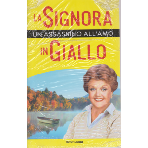 I Libri Di Sorrisi2 - Un Assassino All'amo - La signora in giallo - n. 10 - settimanale -