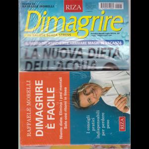 Dimagrire  - + il libro di Raffaele Morelli Dimagrire è facile - n. 207 - mensile - luglio 2019 -