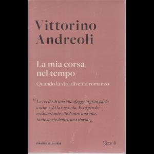 Vittorino Andreoli - n. 26 - La mia corsa nel tempo - settimanale -