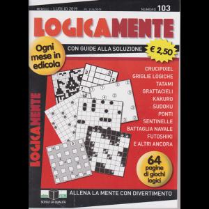 Logicamente - n. 103 - mensile - luglio 2019 - 64 pagine di giochi logici