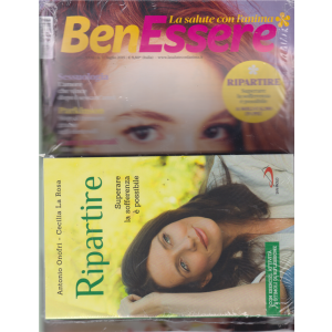 Benessere + il libro Ripartire - n. 7 - luglio 2019 - mensile