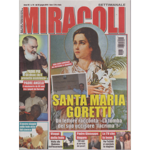 Miracoli - n. 18 - 20 giugno 2019 - settimanale