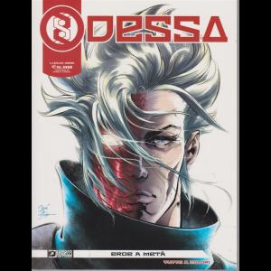 Odessa - Eroe a metà - luglio 2019 - mensile - n. 2 -