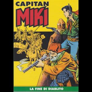 Capitan Miki -La fine di Diablito - n. 20 - settimanale -