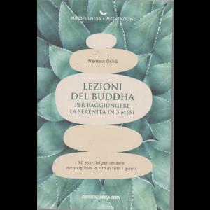 Mindfulness -&  meditazione - Nansen Osho - Lezioni del Buddha per raggiungere la serenità in 3 mesi - n. 19 - settimanale -