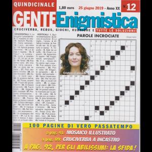 Gente Enigmistica - n. 12 - quindicinale - 25 giugno 2019 - 100 pagine di vero passatempo