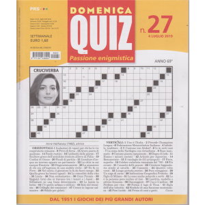 Domenica Quiz - n. 27 - settimanale - 4 luglio 2019 -
