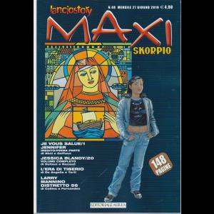 Lanciostory Maxi - e Skorpio - n. 48 - mensile - 27 giugno 2019 - 148 pagine