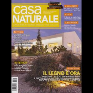 Casa Naturale - n. 101 - bimestrale - luglio - agosto 2019 -