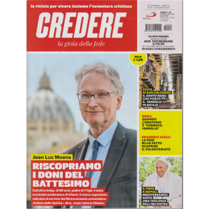 Credere - La Gioia Della Fede - n. 26 - settimanale - 30 giugno 2019 -