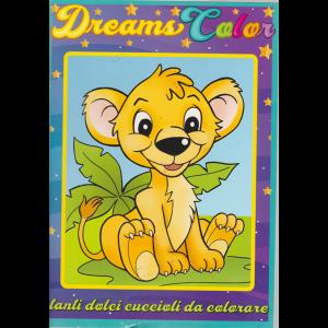 Dreams Color - n. 1 - bimestrale - febbraio - marzo 2019 -