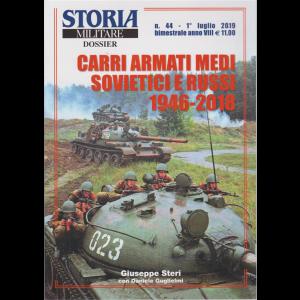 Storia Militare Dossier  - Carri Armati Medi sovietici e russi 1946-2018 - n. 44 - 1° luglio 2019 - bimestrale