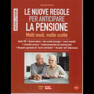 Le Guide Di Leggi Illustrate - Le nuove regole per anticipare la pensione - n. 9 - trimestrale - luglio - settembre 2019 -