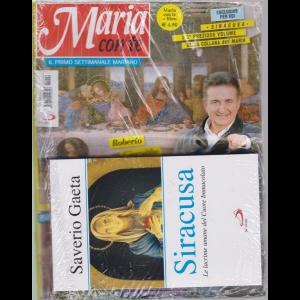 Maria Con Te  - n. 26 - 30 giugno 2019 - settimanale + il libro di Saverio Gaeta Siracusa - Le lacrime umane del Cuore Immacolato