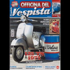 Officina del vespista - n. 38 - bimestrale - luglio - agosto 2019
