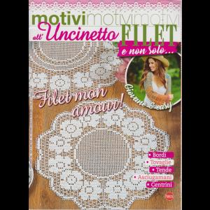 Motivi All'uncinetto -Filet e non solo.... - n. 42 - bimestrale - luglio - agosto 2019
