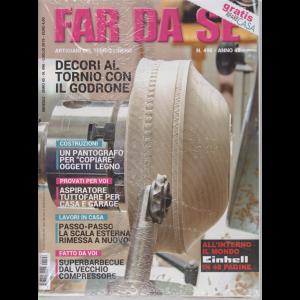 Far Da Se' - + Rifare casa gratis - n. 496 - mensile - luglio 2019