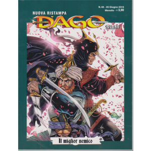 N.Ristampa Dago Colore - n. 48 - 26 giugno 2019 - mensile - Il miglior nemico