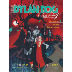 Dylan Dog Maxi - Old Bay -  Tutto E' Perduto - Matrioska - Sotto la montagna - marzo 2019 - quadrimestrale - 292 pagine -  3 storie complete inedite