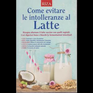 Curarsi mangiando - Come evitare le intolleranze al latte - n. 132 - luglio 2019 -