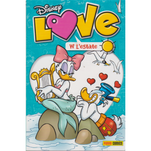 Disney Love - W l'estate - n. 2 - quadrimestrale - 1 luglio 2019 -