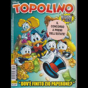 Topolino - n. 3319 - 3 luglio 2019 - settimanale -Dov'è finito Zio Paperone?