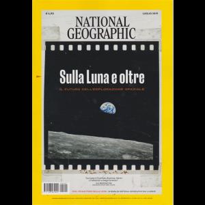 National Geographic - Sulla Luna e oltre - luglio 2019 - mensile -