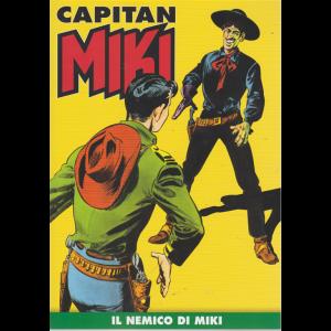 Capitan Miki - Il nemico di Miki - n. 21 - settimanale -