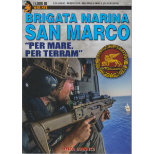 I Libri Di War Set - Brigata Marina San Marco - n. 54 - luglio agosto 2019 - bimestrale -