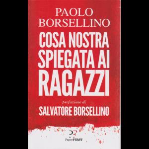 Paolo Borsellino - Cosa nostra spiegata ai ragazzi - mensile -