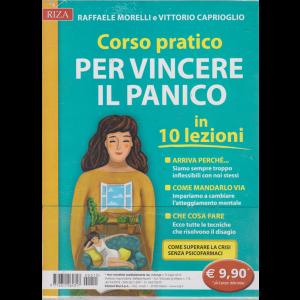 Riza Antiage Corso pratico per vincere il panico in 10 lezioni - n. 15 - luglio 2019 - di Raffaele Morelli e Vittorio Caprioglio