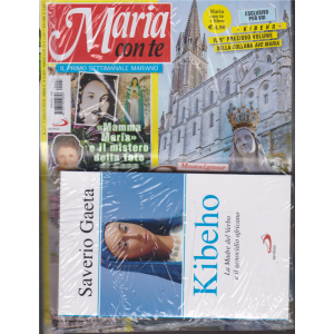 Maria Con Te + il libro di Saverio Gaeta  - Kibeho - La Madre del Verbo e il genocidio africano - n. 27 - 7 luglio 2019 - settimanale