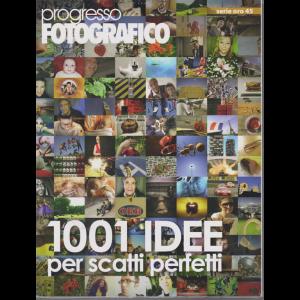 Progresso Fotografico - serie oro 45 - luglio -agosto 2019 - trimestrale - 2  riviste
