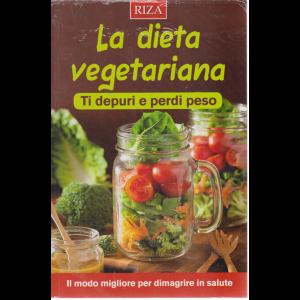 Le ricette perdipeso -La dieta vegetariana - Ti depuri e perdi peso - n. 94 - luglio 2019 -