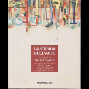 La storia dell'arte raccontata da Philippe Daverio - Dalla Pop Art di Andy Warhol alla globalizzazione - n. 26 - settimanale