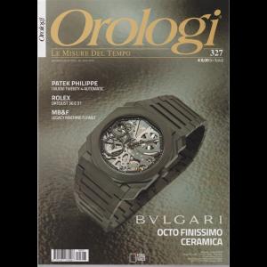 Orologi - n. 327 - giugno - luglio 2019 - mensile