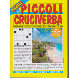 Piccoli Cruciverba -  n. 134 - bimestrale - agosto - settembre 2019 - 68 pagine