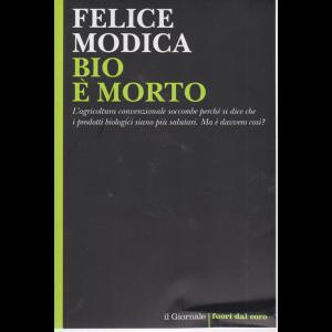 Felice Modica -  Bio è morto - n. 109 -