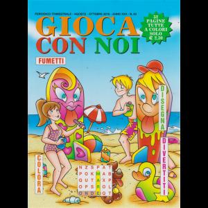 Gioca Con  Noi - n. 63 - trimestrale - agosto - ottobre 2019 - 52 pagine tutte a colori