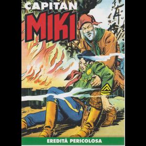 Capitan Miki -n. 22 - Eredità pericolosa - settimanale -