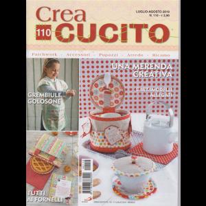 Crea Cucito - n. 110 - luglio - agosto 2019 - mensile