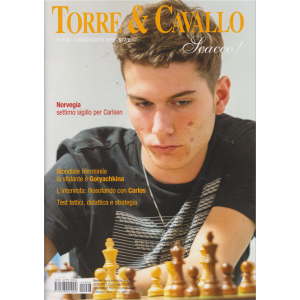 Torre E Cavallo Scacco! - n. 7/8 - luglio - agosto 2019 - mensile