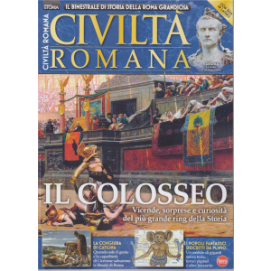 Conoscere la storia - Civiltà romana - bimestrale - n. 7 - agosto - settembre 2019 -