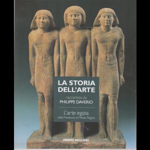 La storia dell'arte raccontata da Philippe Daverio - L'arte egizia dalla Preistoria al Medio Regno - n. 27 - settimanale
