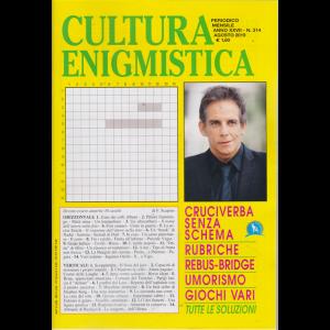 Cultura Enigmistica - n. 314 - mensile - agosto 2019 -