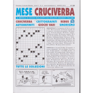 Il Mese Cruciverba - n. 8- mensile - marzo 2019 -