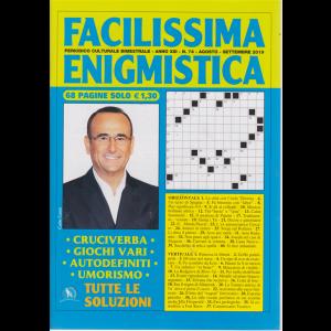Facilissima Enigmistica - n. 74 - bimestrale - agosto - settembre 2019 - 68 pagine